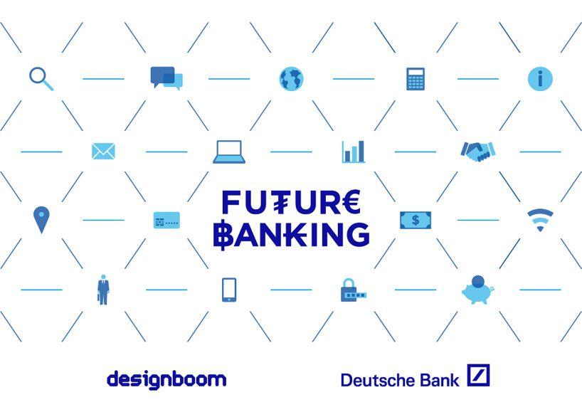 Deutsche Bank Future Banking Banking Bank Design Deutsch