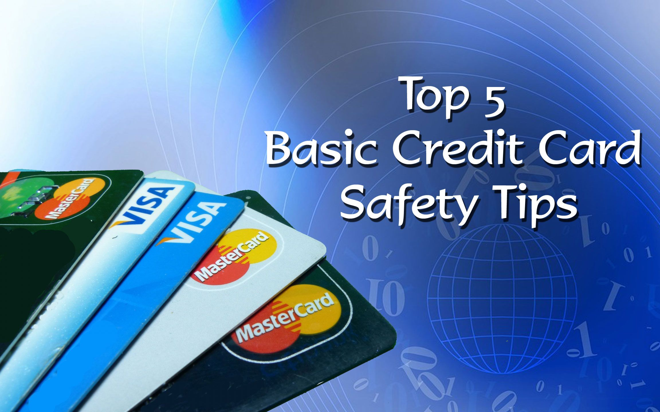 Top Five Credit Card Safety Tips In 2020 Safety Tips Credit Card Fraud Credit Card