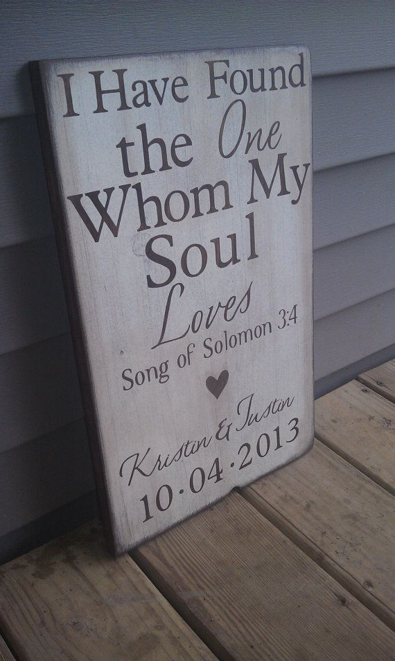 Custom Wedding Art I Have Found The One Whom My Soul Loves Home Decor