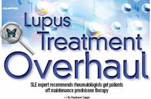 Rheumatologists Advised to Drop Prednisone Maintenance Therapy in #Lupus Patients • The Rheumatologist: July 2013