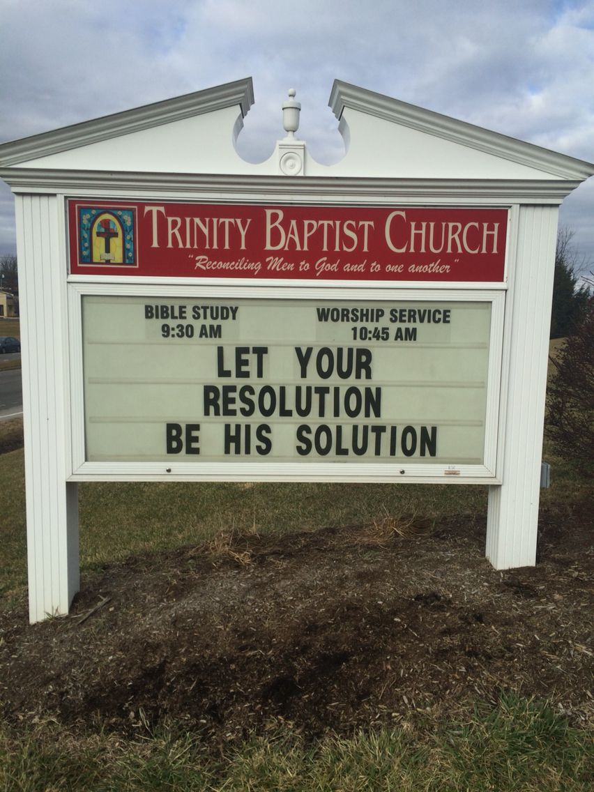 Trinity Baptist Church Christiansburg, Va New Years Sign | Church ...