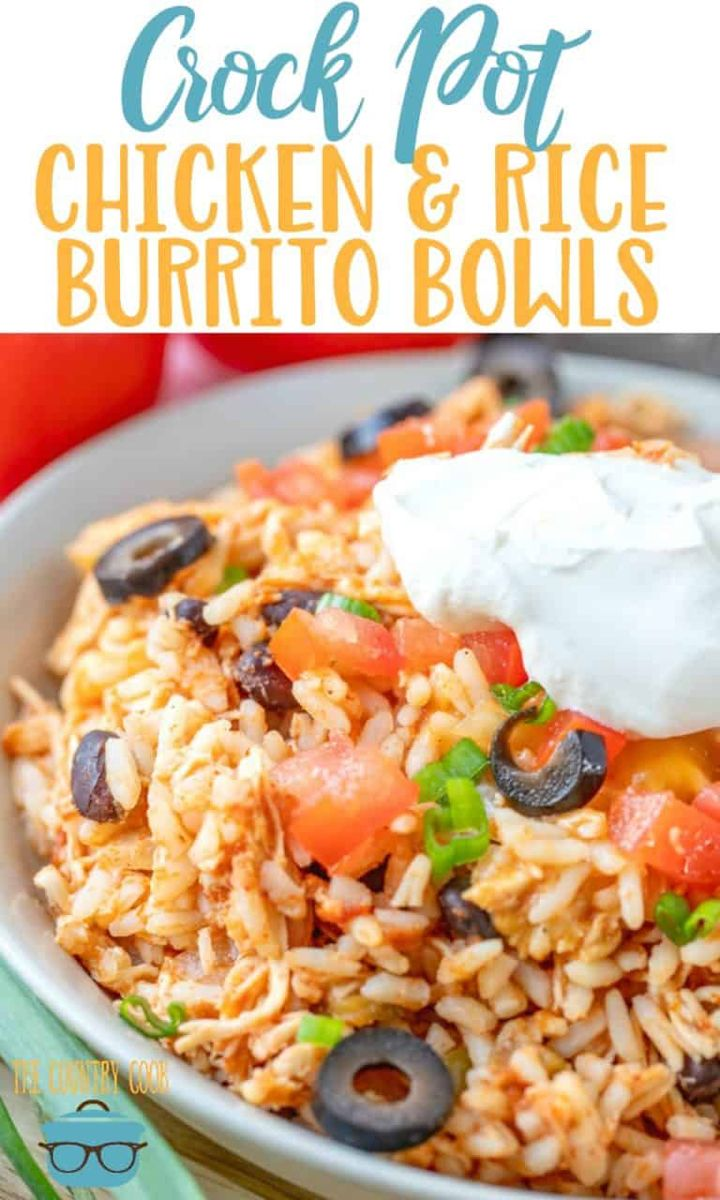 CROCK POT CHICKEN AND RICE BURRITO BOWL | The Country Cook -   19 healthy instant pot recipes chicken burrito bowl ideas