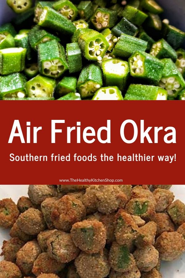 Air Fried Okra Recipe from The Air Fryer Bible Cookbook, The Healthy Kitchen Shop