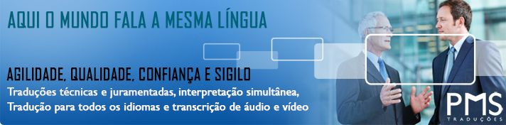 PMS TRADUÇÕES!  Aqui o mundo fala a mesma língua!  AGILIDADE, QUALIDADE, CONFIANÇA E SIGILO ... ... Site: www.pmstraducoes.com.br E-mail: contato@pmstraducoes.com.br (11) 3090-2455 / (11) 95727-2655 (17) 3013-9599 / (17) 99645-2988