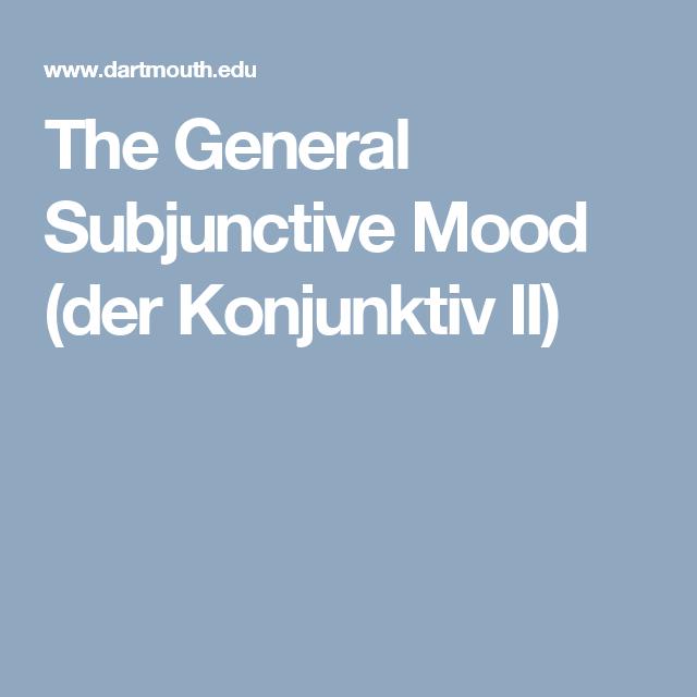 The General Subjunctive Mood (der Konjunktiv II)   German ...