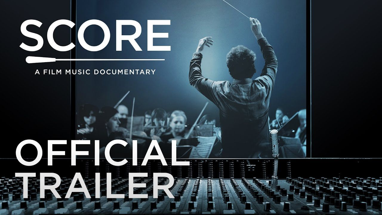 SCORE A Film Music Documentary Official Trailer [HD