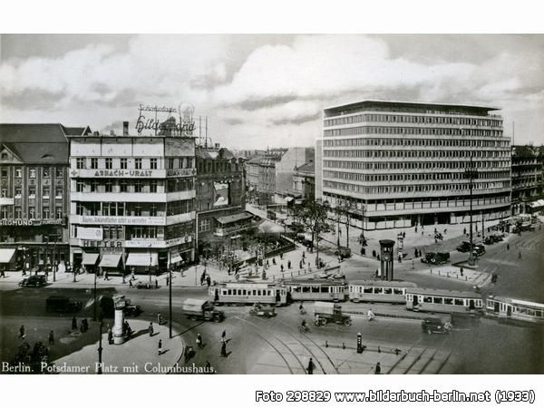 Potsdamer Platz Mit Columbushaus Berlin Stadt Berlin Geschichte Bilder