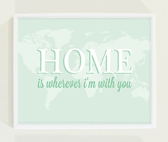 Mint Green Nursery Art Map - Home is Wherever I'm With You