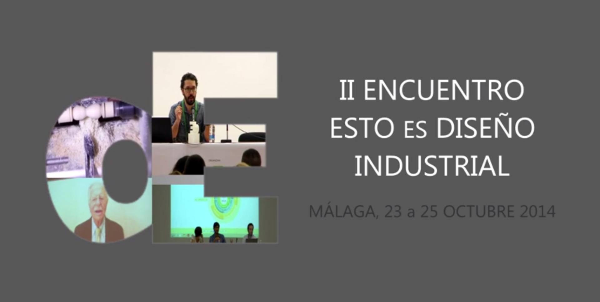 Resumen Segundo Encuentro de Diseño Industrial: ESTOESDI. El ...
