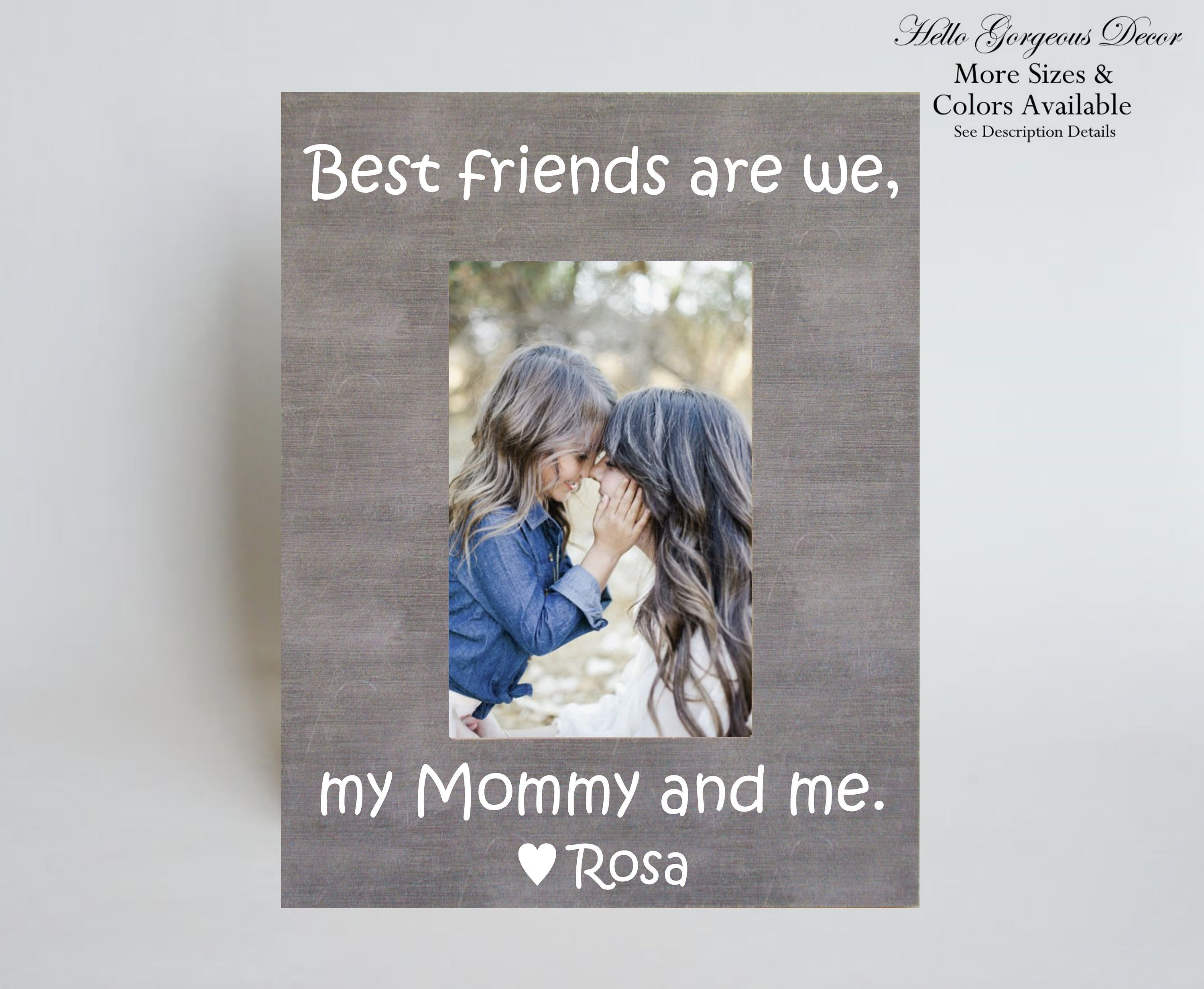 Mother S Day Gift For Mom Mommy Me Frame Personalized Gift For Mother Gift From Daughter Son Best Friends Are We My Mommy And Me Gifts For Mom Mothers Day Pictures