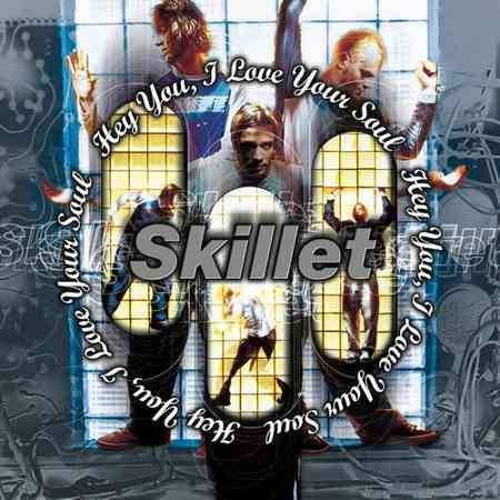 Name: Skillet – Hey You, I Love Your Soul Genre: Alternative Rock Year: 1998 Format: Mp3 Quality: 320 kbps Description: Studio Album!…