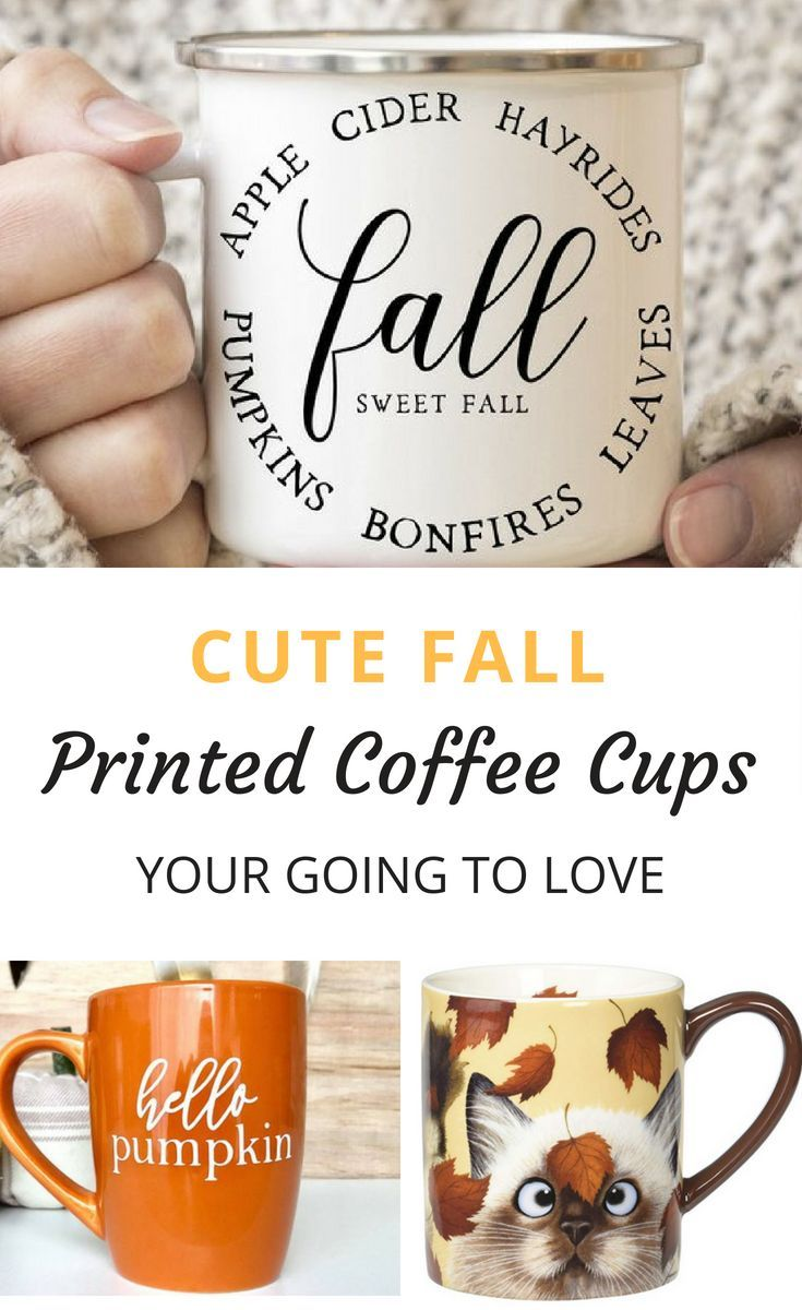 Fall Printed Coffee Cups  Printables  Pinterest  Coffee cup