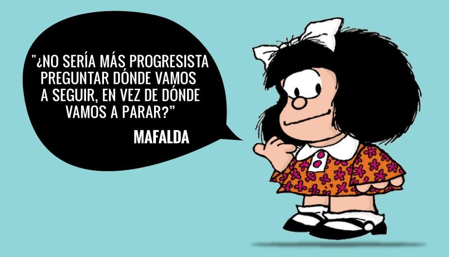 Frases De Mafalda Para Homenajear A Quino En Su Cumpleaños