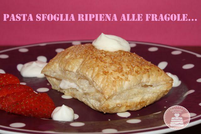Italian Sfoglia Cake Recipes: Pasta Sfoglia Ripiena Alle Fragole