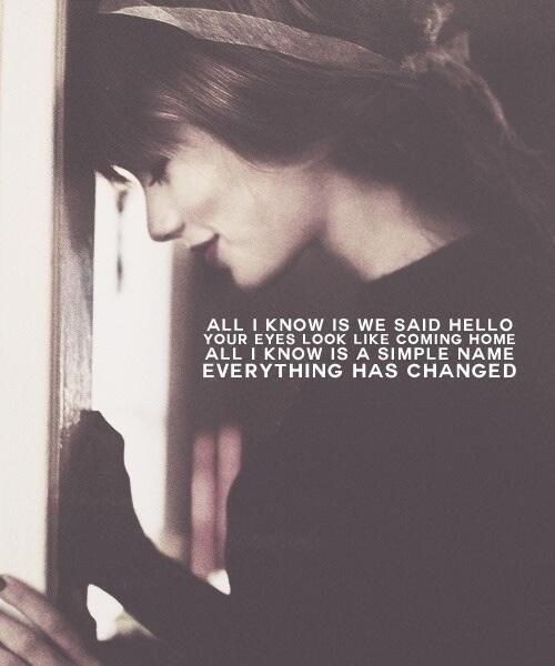 25b3ace2b163c Everything Has Changed. I love her and this song. | Je l'adore ...
