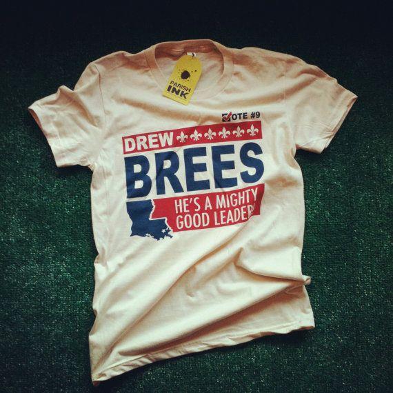 newest collection eb7d2 cfb47 New Orleans Saints Vote Drew Brees TShirt by parishink on ...