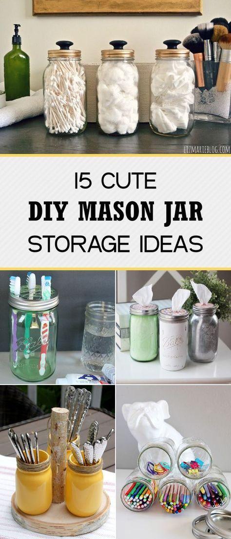 15 Cute DIY Mason Jar Storage Ideas #masonjarcrafts