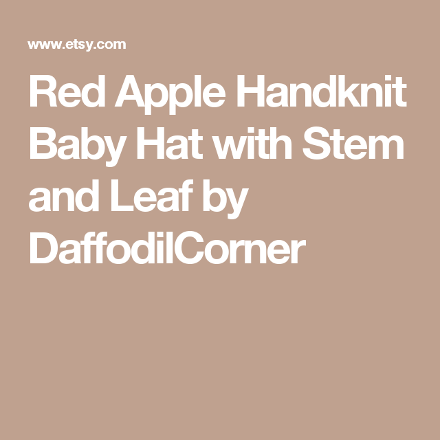 Red Apple Handknit Baby Hat with Stem and Leaf by DaffodilCorner