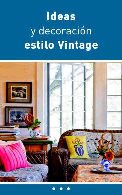 Ideas y decoración estilo Vintage Pinterest - estilo vintage decoracion
