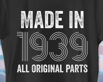 77th Birthday Gift Made In 1939 Shirt 77 Years Old Present Party Ideas Unisex Men Women