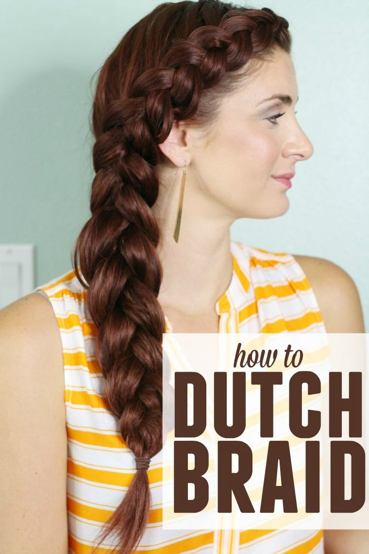 How to do a dutch braid top pins from top bloggers pinterest