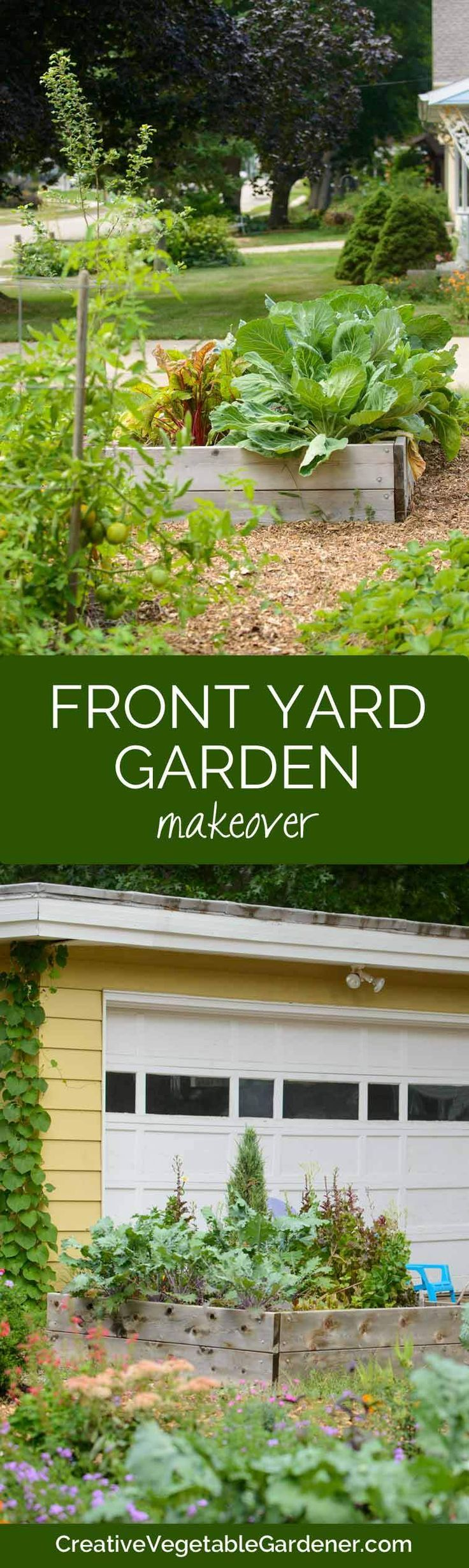 From Front Yard to Food Yard - Creative Vegetable Gardener