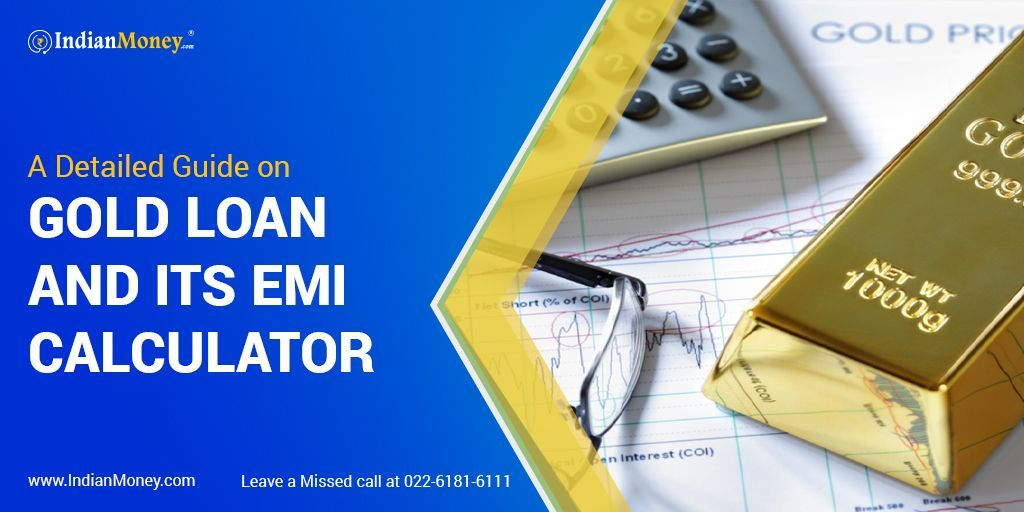 A Detailed Guide On Gold Loan And Gold Emi Calculator In 2020 Loan Personal Loans Personal Progress
