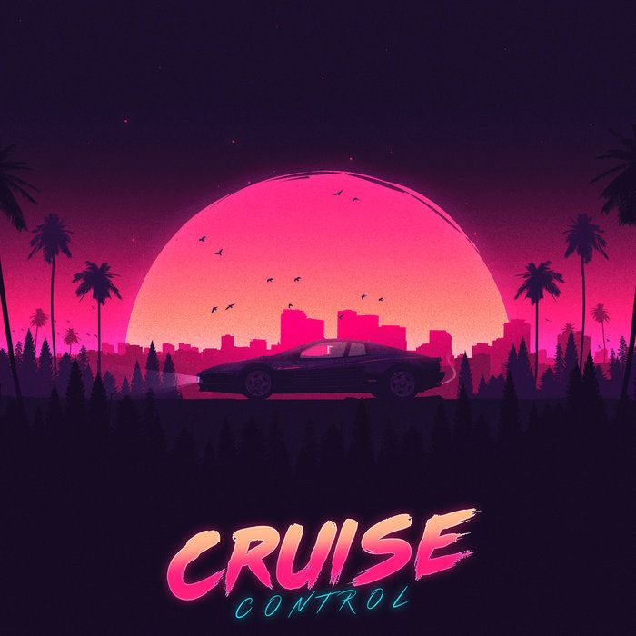 Cruise Control (OST) cover art by Vector Hold Car, retro