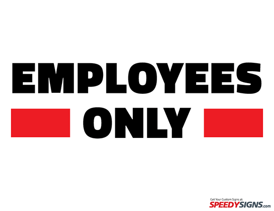 Free Employees Only Printable Sign Template Free