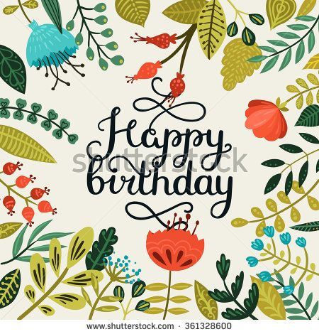 Happy Birthday Card With Hand Drawn Lettering And Cute Flowers