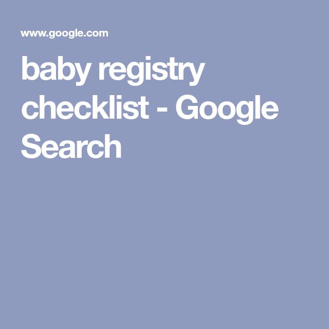 baby registry checklist - Google Search | Baby registry ...