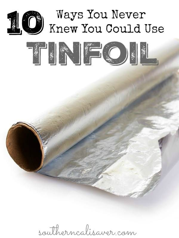 10 Ways You Never Knew You Could Use Tinfoil | Life hacks ...