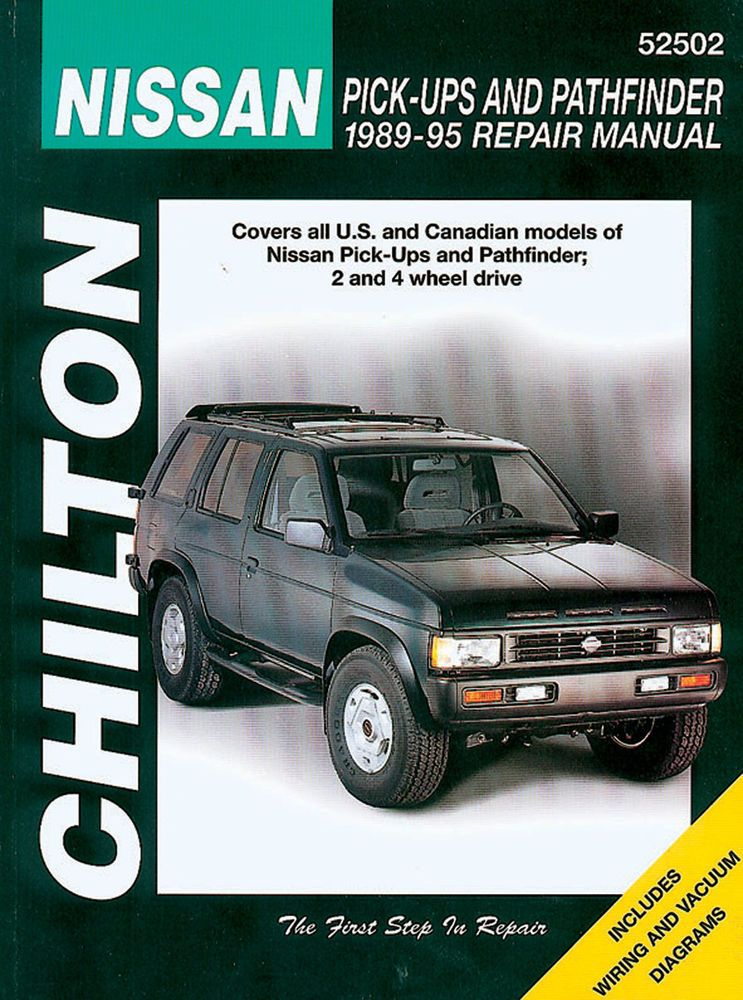 Chilton 52502 Repair Manual Fits Nissan Pick Up Xterra Pathfinder 1989 95 Totaled Car Chilton Repair Manual Car Care