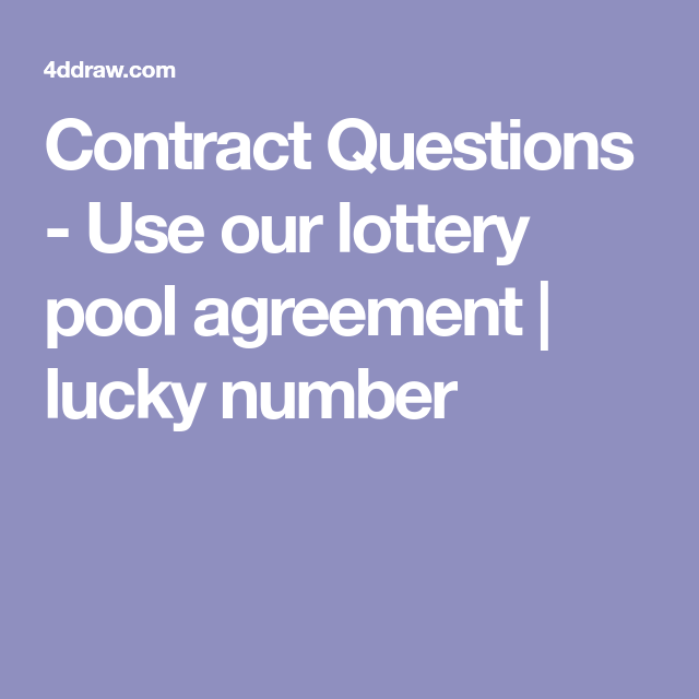 Contract Questions Use Our Lottery Pool Agreement Lucky Number