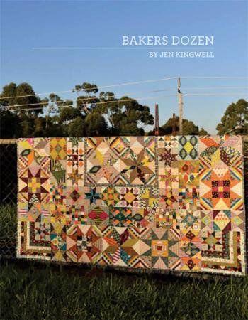 Bakers Dozen by Jen Kingwell **Arriving Late June - Order Yours Now!** #advanced #australia #bakers-dozen #booklet #intermediate #jen-kingwell-designs #pattern #quilt #quilt-pattern