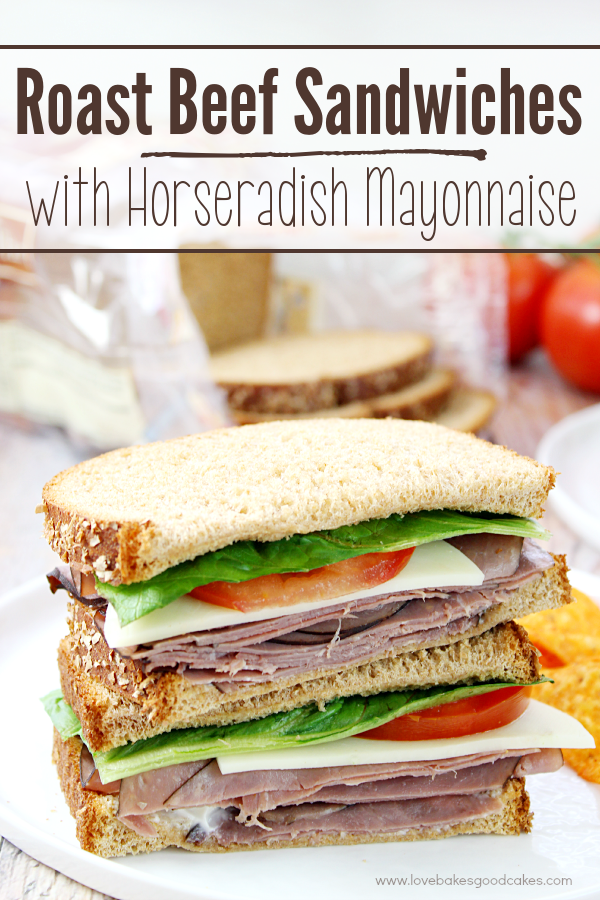 Make the classic Roast Beef Sandwich perfect with the addition of Horseradish Mayonnaise! Great for lunch or a fuss-free dinner!