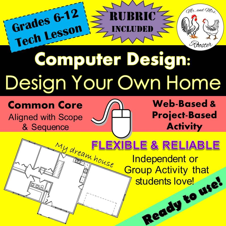Tech Lesson Design Your Own Home Pinterest Technology Lessons