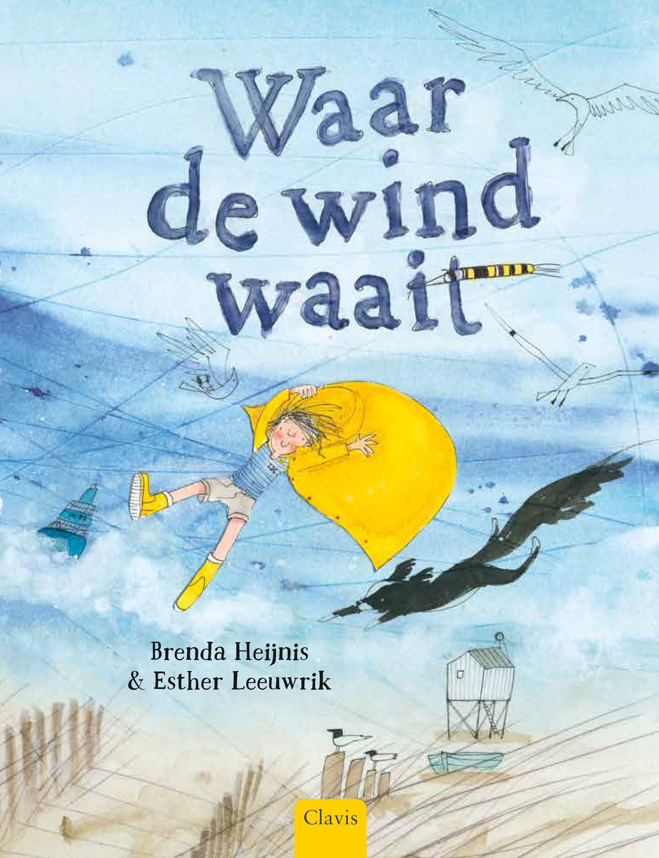 Waar De Wind Waait Vervelend Boeken Prentenboeken En