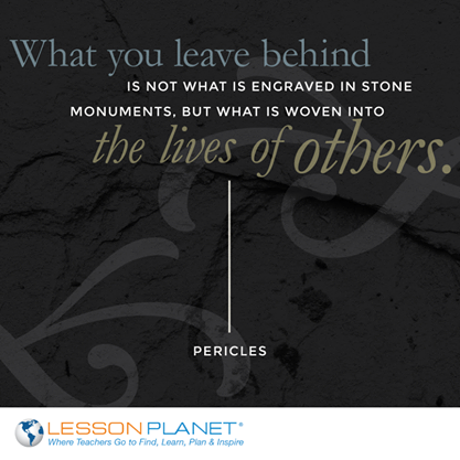 What you leave behind is not what is engraved in stone monuments ...