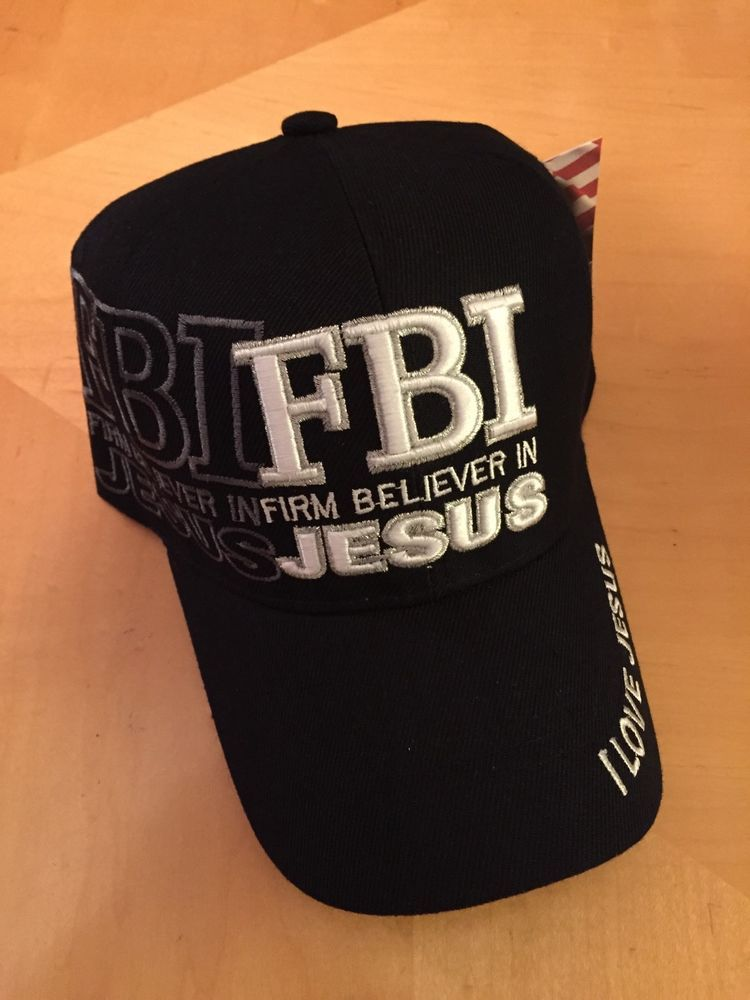 18fae1f61c7 FBI Firm Believer In Jesus Christian Black Baseball Cap in Hats ...