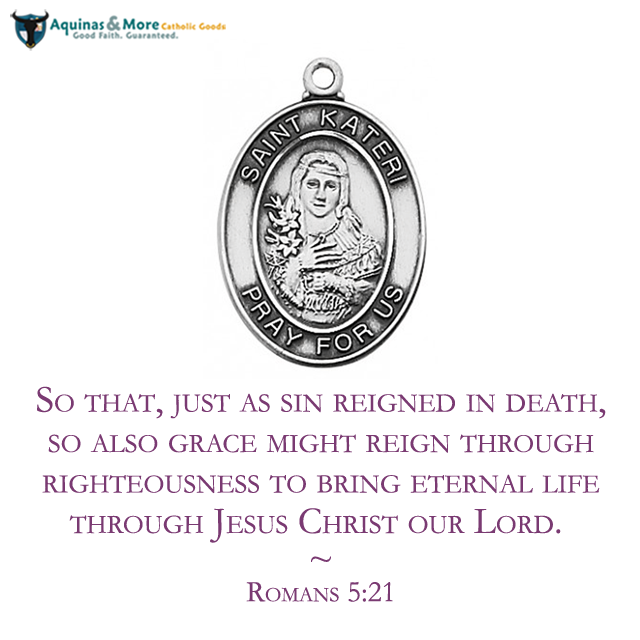 So that, just as sin reigned in death, so also grace might reign through righteousness to bring eternal life through Jesus Christ our Lord. --Romans 5:21  Who is your favorite saint? Our patron saint medals are at 20% off all-month long.