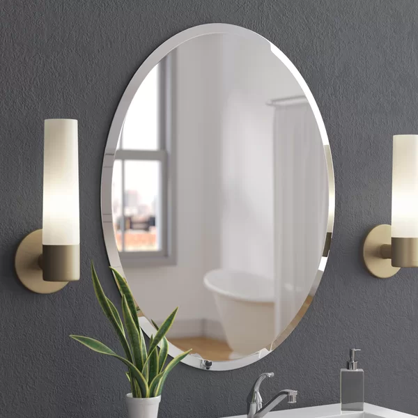 Callison Oval Bevel Frameless Wall Mirror Oval Mirror Bathroom Bathroom Mirror Design Mirror Wall Bathroom