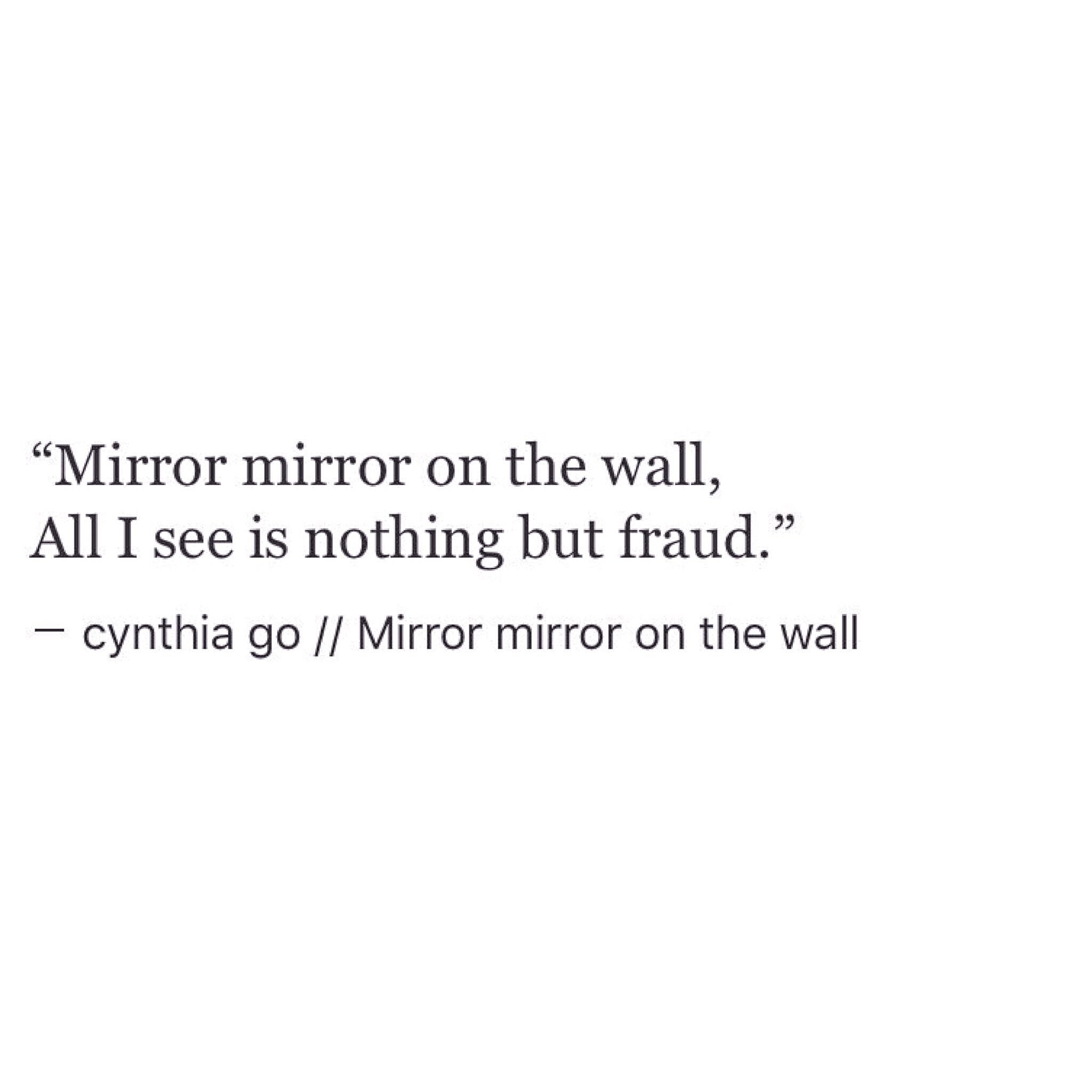 Mirror mirror on the wall beautiful poetry sharing for Mirror quotes tumblr