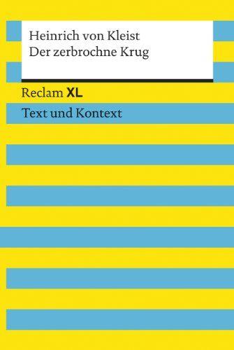 Der Zerbrochne Krug Textausgabe Mit Kommentar Und Materialien Reclam Xl C Text Und Kontext Textausgabe Mi In 2020 Book Humor Book Club Books Book Recommendations