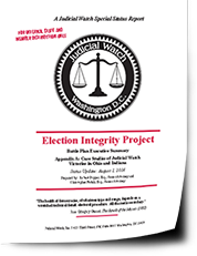 """This organization is actively fighting for our rights and to expose corruption in all branches of government. It cannot go unchecked!!  Knowledge is Key, Here is a little from the people at """"Judicial Watch"""" Election Integrity Project Battle Plan Executive Summary"""