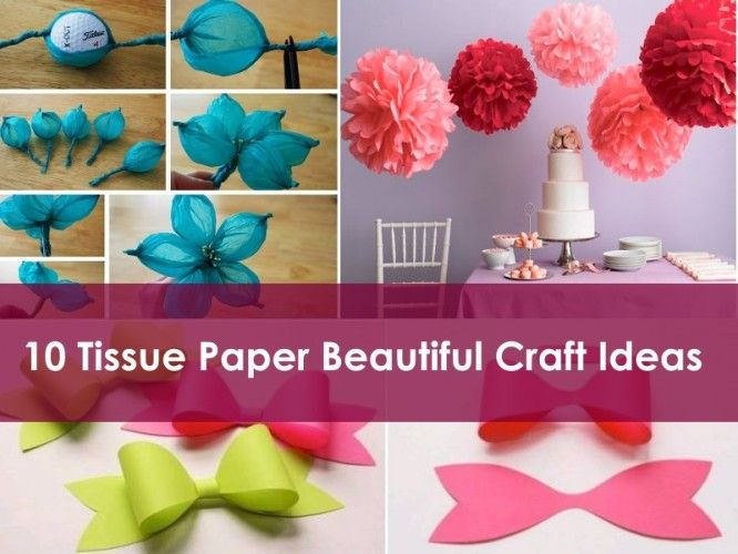 10 Tissue Paper Beautiful Craft Ideas
