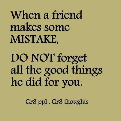 When a friend makes a mistake | strong motivation | Quotes, Bad