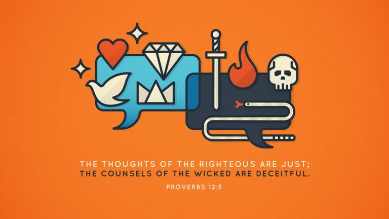 Verse of the Day from Logos.com    잠언 12:5, 의인의 생각은 정직하여도, 악인의 도모는 속임이니라.