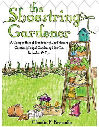 The Shoestring Gardener (Claudia F. Brownlie)