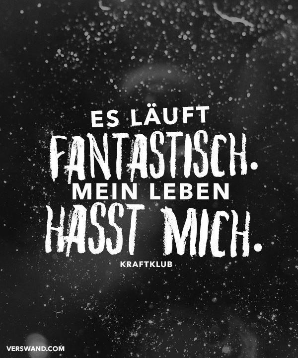 Es läuft fantastisch. Mein Leben hasst mich. - Kraftklub #couple quotes funny #fantastisch #funny quotes german #happy quotes funny #hasst #Kraftklub #läuft #Leben #mein #mich #quotes funny hilarious #quotes funny life #sassy quotes funny #sassy savage quotes funny #STATEMENTS #VISUAL